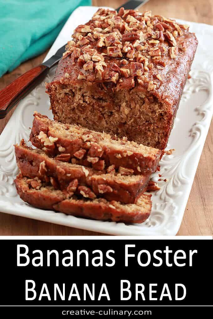 Bananas Foster Banana Bread PIN