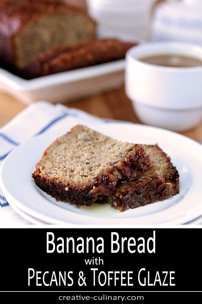 Banana Bread with Pecans and Toffee Glaze PIN
