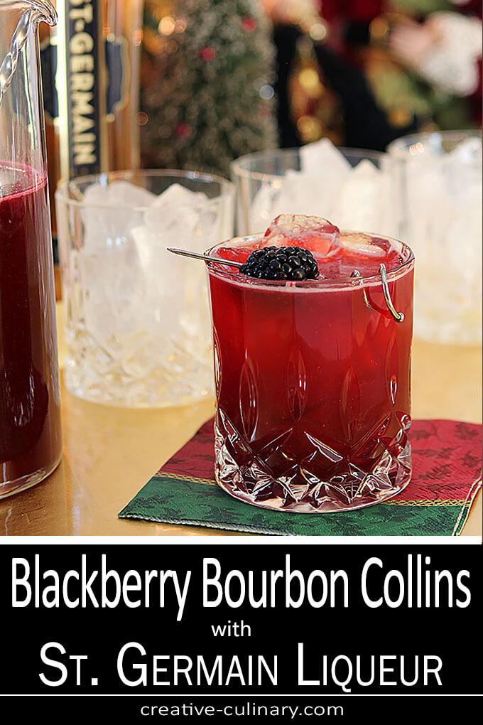Blackberry Bourbon Collins with St. Germain Liqueur PIN