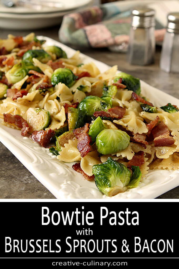 Bowtie Pasta with Brussels Sprouts and Bacon PIN