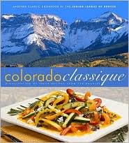 Colorado Classique Cookbook