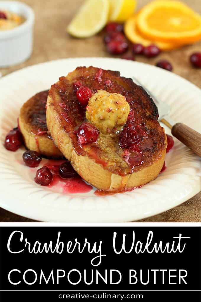 Cranberry Walnut Compound Butter PIN