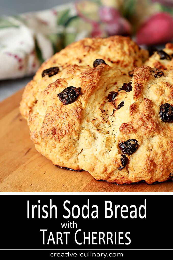 Irish Soda Bread with Tart Cherries PIN