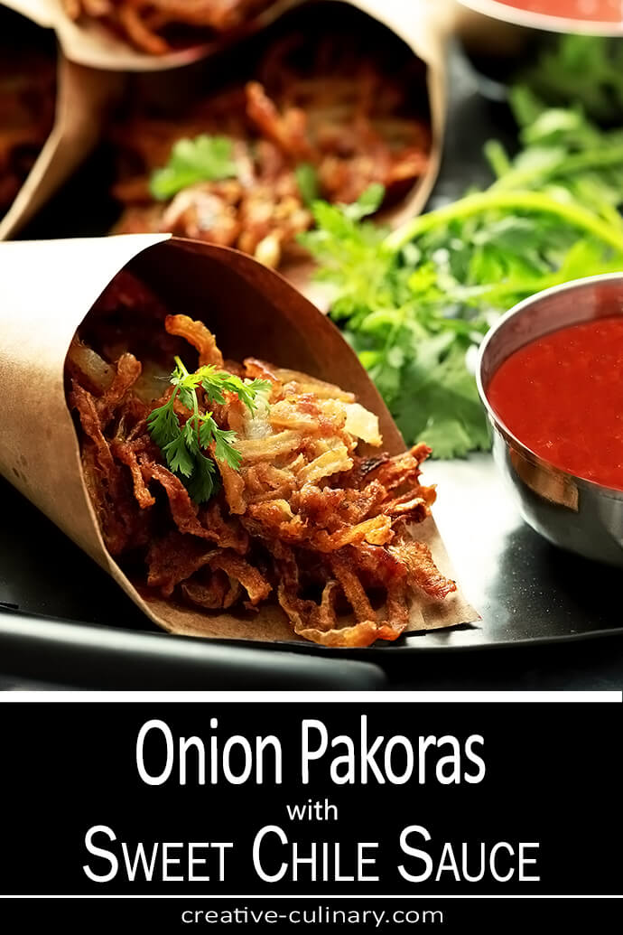 Onion Pakoras are an Indian fritter served with a Sweet Chili Sauce