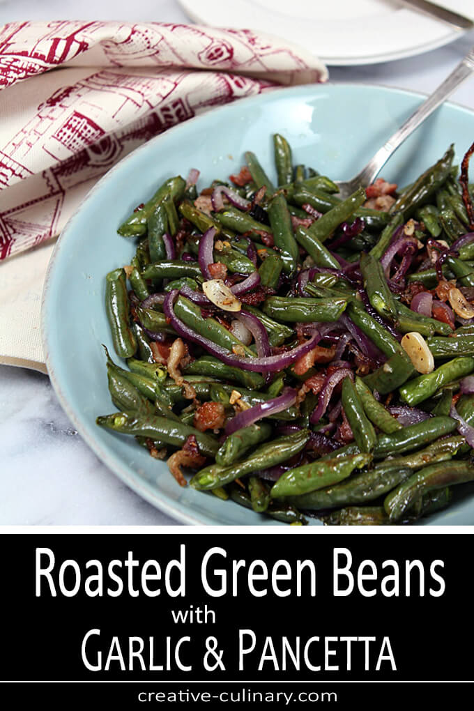 An easy dish with simple ingredients that come together to create something amazing. These Roasted Green Beans with Pancetta, Red Onions and Garlic are one of my absolute favorites PIN
