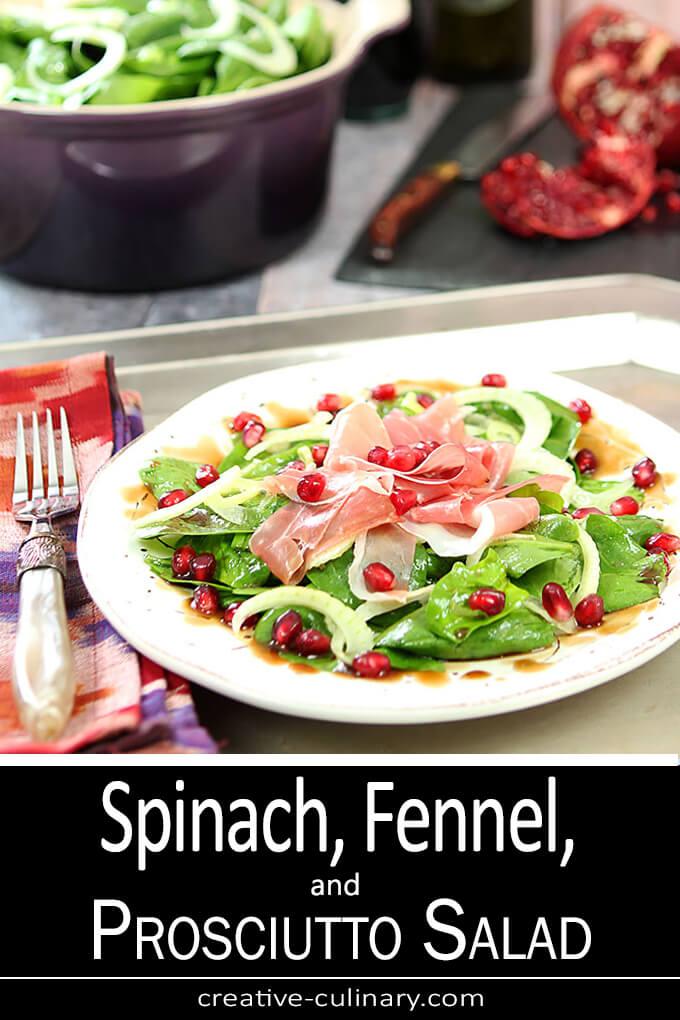 Spinach, Fennel, and Prosciutto Salad PIN